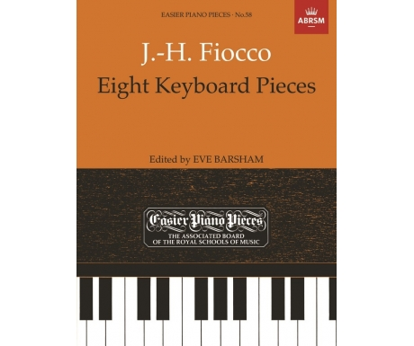 J.-H. Fiocco: Eight Keyboard Pieces