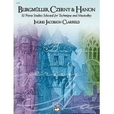 Burgmüller, Czerny & Hanon Book 1 - 32 Piano Studies Selected for Technique and Musicality