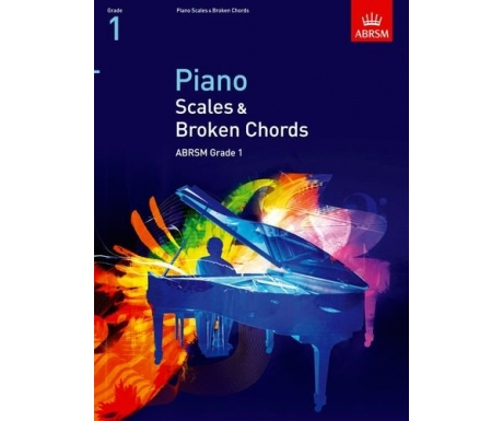Piano Scales & Broken Chords ABRSM Grade 1