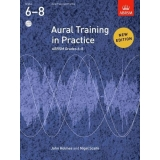 Aural Training in Practice ABRSM Grades 6-8 (with CD)