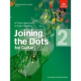 Joining the Dots for Guitar: Grade 2 - A Fresh Approach to Sight-Reading