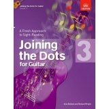 Joining the Dots for Guitar: Grade 3 - A Fresh Approach to Sight-Reading