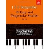 J. F. F. Burgmüller: 25 Easy and Progressive Studies OP. 100 (Easier Piano Pieces No. 19)