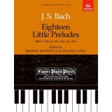 J. S. Bach: Eighteen Little Preludes BWV 924-8, 930, 933-43, 999 (Easier Piano Pieces No. 18)