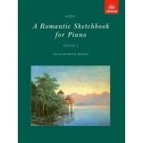 A Romantic Sketchbook for Piano Book I