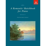 A Romantic Sketchbook for Piano Book II