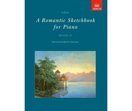 A Romantic Sketchbook for Piano Book II