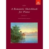 A Romantic Sketchbook for Piano Book V