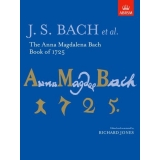 J. S. Bach et al.: The Anna Magdalena Bach Book of 1725