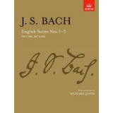 J. S. Bach: English Suites Nos. 1-3 BWV 806, 807 & 808