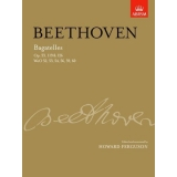Beethoven: Bagatelles Op. 33, 119 & 126 WoO 52, 53, 54, 56, 59, 60