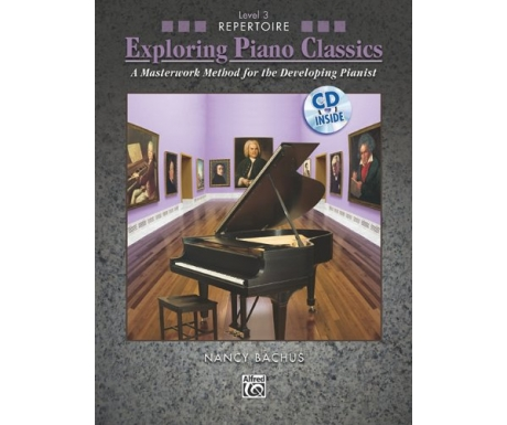 Exploring Piano Classics Level 3 Repertoire (with CD)