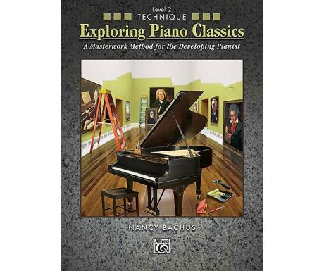 Exploring Piano Classics Level 2 Technique