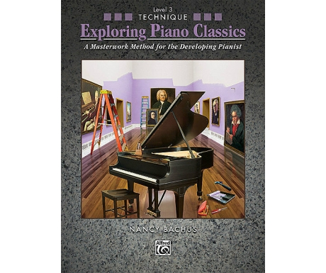 Exploring Piano Classics Level 3 Technique