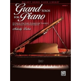 Grand Solos for Piano Book 1 - 10 Pieces for Early Elementary Pianists with Optional Duet Accompaniments