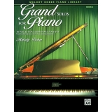 Grand Solos for Piano Book 2 - 10 Pieces for Elementary Pianists with Optional Duet Accompaniments