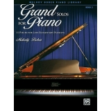 Grand Solos for Piano Book 3 - 11 Pieces for Late Elementary Pianists