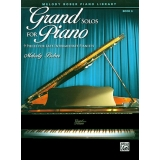 Grand Solos for Piano Book 6 - 9 Pieces for Late Intermediate Pianists