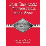 John Thompson's Modern Course for the Piano - The Fourth Grade Book