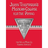 John Thompson's Modern Course for the Piano - The Fifth Grade Book