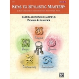 Keys to Stylistic Mastery Book 2