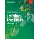 Joining the Dots: Book 2 - A Fresh Approach to Piano Sight-Reading