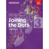 Joining the Dots: Book 3 - A Fresh Approach to Piano Sight-Reading