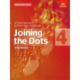 Joining the Dots: Book 4 - A Fresh Approach to Piano Sight-Reading