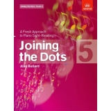 Joining the Dots: Book 5 - A Fresh Approach to Piano Sight-Reading