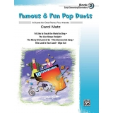 Famous & Fun Pop Duets Book 2 (Early Elementary/Elementary)