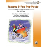 Famous & Fun Pop Duets Book 3 (Elementary to Late Elementary) (UK Exam Grade 1)