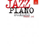 Jazz Piano Scales Grades 1-5
