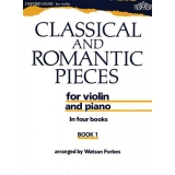 Classical and Romantic Pieces for Violin and Piano Book 1