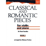Classical and Romantic Pieces for Violin and Piano Book 2