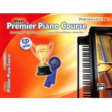 Alfred's Premier Piano Course Performance 1A (with CD)