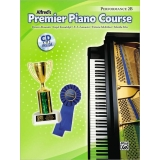 Alfred's Premier Piano Course Performance 2B (with CD)