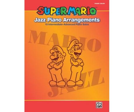 Super Mario Jazz Piano Arrangements (15 Intermediate-Advanced Piano Solos)