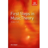 First Steps in Music Theory Grades 1 to 5