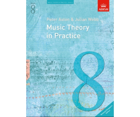 Music Theory in Practice Grade 8 (Malaysia/Singapore Edition)