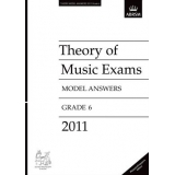 Theory of Music Exams Model Answers 2011 Grade 6 (Malaysia/Singapore Edition)