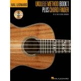 Hal Leonard Ukulele Method: Book 1 Plus Chord Finder (with CD)