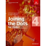 Joining the Dots for Violin: Grade 4 - A Fresh Approach to Sight-Reading