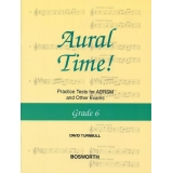 Aural Time! Grade 6 - Practice Tests for ABRSM and Other Exams