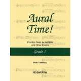 Aural Time! Grade 7 - Practice Tests for ABRSM and Other Exams