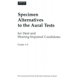 Specimen Alternatives to the Aural Tests for Deaf and Hearing-Impaired Candidates Grades 1-8
