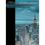 Dan Coates Popular Piano Library: Medleys of Timeless Standards (Intermediate to Late Intermediate)