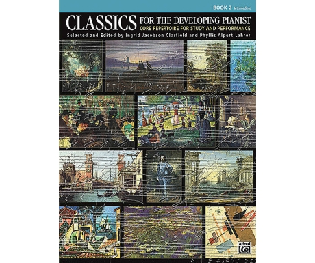 Classics for the Developing Pianist Book 2 (Intermediate)