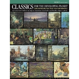 Classics for the Developing Pianist Book 3 (Late Intermediate)