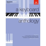 A Keyboard Anthology First Series Book III (Grade 5)
