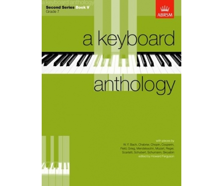 A Keyboard Anthology Second Series Book V (Grade 7)